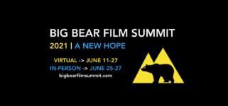 Big Bear Film Summit Returns to Big Bear