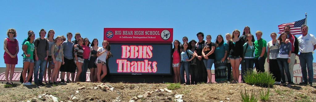Big Bear High School ASB students, PSA members, school Principal and District personnel welcome the new marquee purchased by PSA.