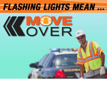 Move Over Cal Trans Campaign
